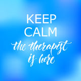 Keep calm Therapist Hand lettering poster Stock Photo