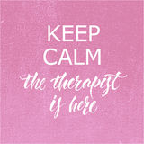 Keep calm Therapist Hand lettering poster Royalty Free Stock Photo