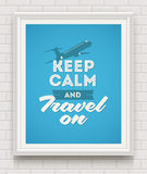 Keep calm and travel on - poster Royalty Free Stock Images