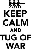 Keep calm and tug of war. Vector Royalty Free Stock Photo