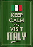 Keep Calm and visit Italy. Retro Poster with the idea to visit Italy.Grunge overlay in green background Stock Image