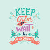 Keep calm and wait for Merry Christmas. Stock Images