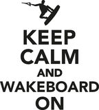 Keep calm and wakeboard on Royalty Free Stock Photography