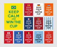 Keep calm and win the cup. Referencing to Keep calm and carry on for the Football fans Stock Images