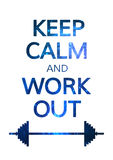 Keep Calm and Work Out Motivation Quote. Colorful Stock Image