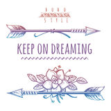 Keep on dreaming colorful bohemian print. Colorful bohemian print with arrows flowers and lettering sign keep on dreaming. Vector illustration Stock Photo