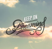 Keep on dreaming motivation vector Royalty Free Stock Photography