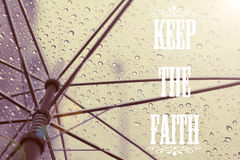 Keep The Faith Quote Stock Photography