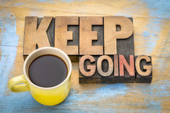 Keep going motivation word abstract Stock Images