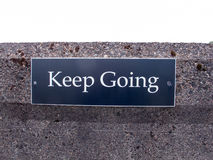 Keep Going Sign Stock Photo
