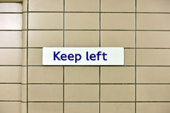 Keep Left sign Stock Images