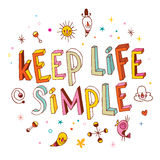 Keep life simple. Unique hand lettering Stock Photo