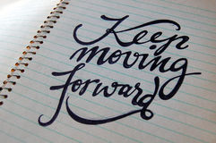 Keep Moving Forward calligraphic background Stock Photo