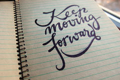 Keep Moving Forward calligraphic background Stock Photography