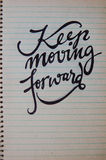 Keep Moving Forward calligraphic background Royalty Free Stock Photography