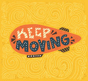 Keep Moving Royalty Free Stock Images