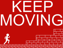 Keep Moving Stock Photos