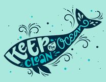 Keep the Ocean Clean - Eco color hand draw lettering phrase stock illustration
