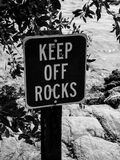 Keep off the Rocks in Black and White stock photography