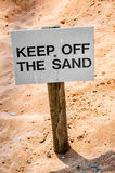 Keep off the Sand! Stock Photos
