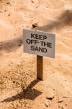 Keep off the Sand! Stock Photography