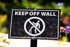 Keep Off the Wall. Keep of the Wall sign Royalty Free Stock Image