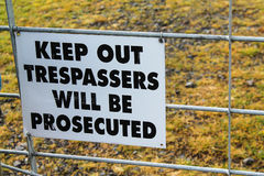 Keep out tresspassers will be prosecuted sign. Keep out tresspassers will be prosecuted sign Stock Images