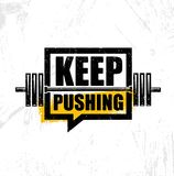 Keep Pushing. Inspiring Workout and Fitness Gym Motivation Quote Illustration Sign. Creative Strong Sport Vector. Rough Typography Grunge Wallpaper Poster Royalty Free Stock Photo