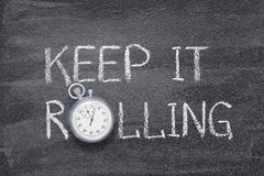 Keep it rolling watch stock photography