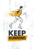 Keep Running. Active Sport Motivation Print Concept. Creative Vector Illustration On Grunge Wall Background. Stock Photos