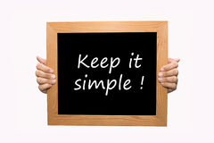 Keep it simple ! Royalty Free Stock Photo