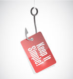 Keep it simple hook tag sign illustration Stock Photography