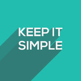Keep It Simple modern flat typography Stock Image