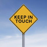 Keep In Touch. A road sign indicating Keep in Touch Stock Photography