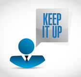 Keep it up businessman sign concept. Illustration design graphic over white Royalty Free Stock Photo