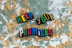 Keep your promises honesty royalty free stock photo