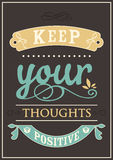 Keep Your Thoughts Positive Royalty Free Stock Images