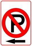 Kein Parken-Zeichen Stockfoto