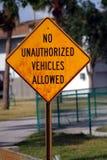 Keine nicht autorisierten Fahrzeuge Stockbilder