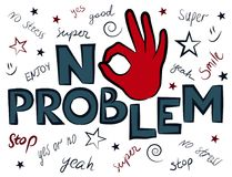 Keine Problemslogangraphik, denn T-Shirt Drucke und anderer Gebrauch Stockbild