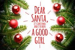 Kerstmisdecoratie met de bericht` Beste Kerstman, het Kerstmis van ` s en I ` ve een goed meisje ` Royalty-vrije Stock Foto