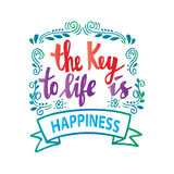 The key to life is happiness. Stock Photo