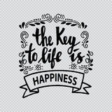 The key to life is happiness. Stock Images