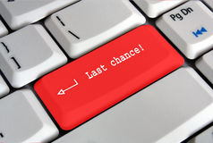 Keyboard enter key saying last chance Royalty Free Stock Images