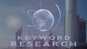 Keyword research text with 3d hologram of the planet Earth against the backdrop of the modern metropolis. Futuristic animation concept stock illustration