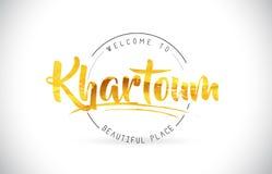 Khartoum välkomnande som uttrycker text med den handskrivna stilsorten och guld- T vektor illustrationer