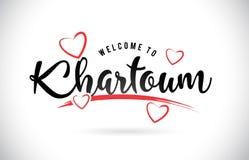 Khartoum välkomnande som uttrycker text med den handskrivna stilsorten och röd förälskelse stock illustrationer