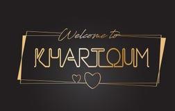 Khartoum välkomnande till guld- textneon som märker typografivektorillustrationen stock illustrationer