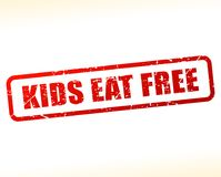 Kids eat free text buffered Royalty Free Stock Image