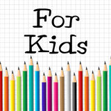 For Kids Pencils Indicates Youngsters Learn And Education Stock Photo
